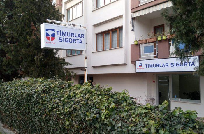 Timurlar Sigorta Tabela imalatı ve montajı